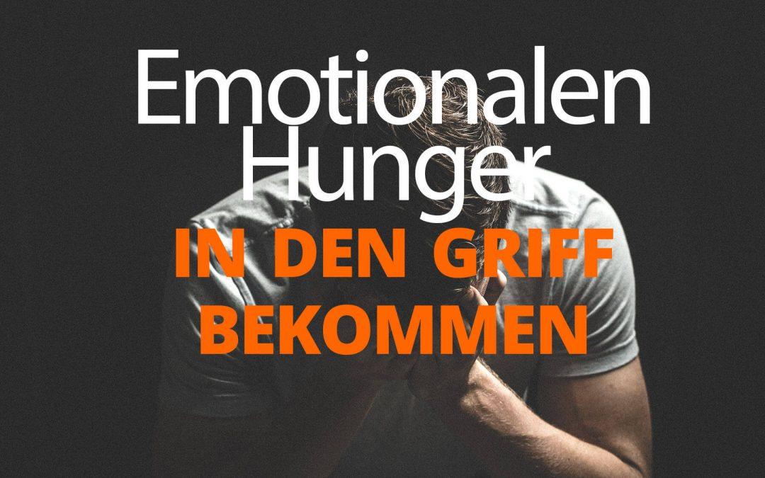 Den emotionalen Hunger stoppen